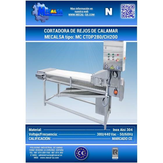 CORTADORA DE REJOS DE CALAMAR, MECALSA TIPO: MC CTDP280/CH200