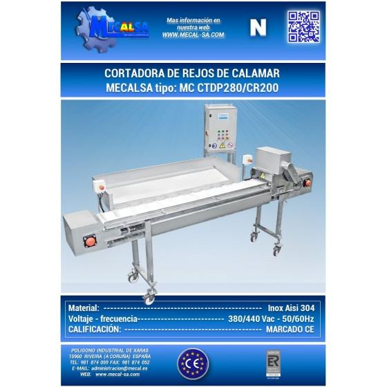 CORTADORA DE REJOS DE CALAMAR, MECALSA TIPO: MC CTDP280/CR200
